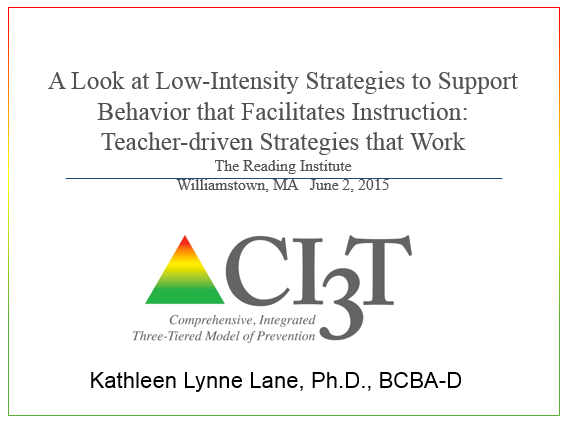 a look at low-intensity strategies to support behavior that facilitates instruction: teacher-driven strategies that work