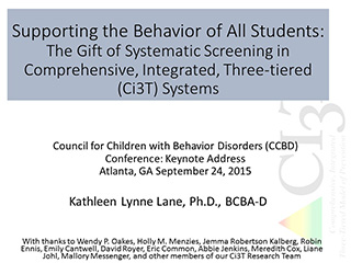 supporting the behavior of all students: the gift of systematic screening in comprehensive, integrated, three-tiered systems