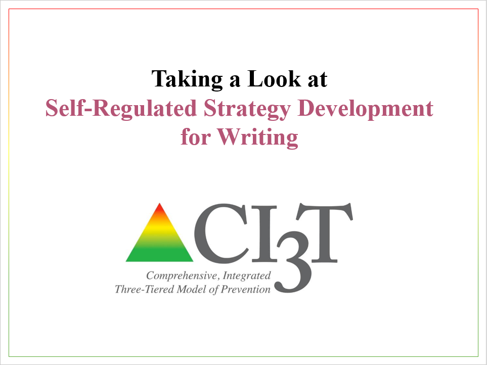 Self-Regulated Strategy Development for Writing