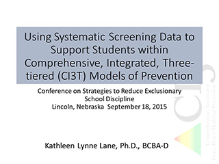 using systematic screening data to support students within comprehensive, integrated, three-tiered models of prevention