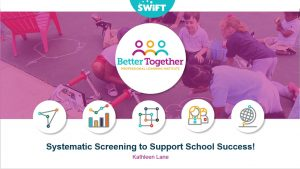 2016 Lane - Systematic Screenong to Support School Success 2016 07 21