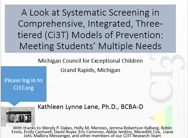 a look at systematic screening in comprehensive, integrated, three-tiered models of prevention: meeting students' multiple needs