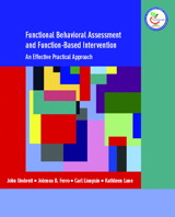 Functional Behavioral Assessment and Function-Based Intervention