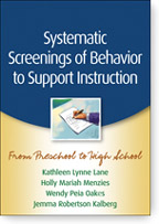 Systematic Screenings of Behavior to Support Instruction