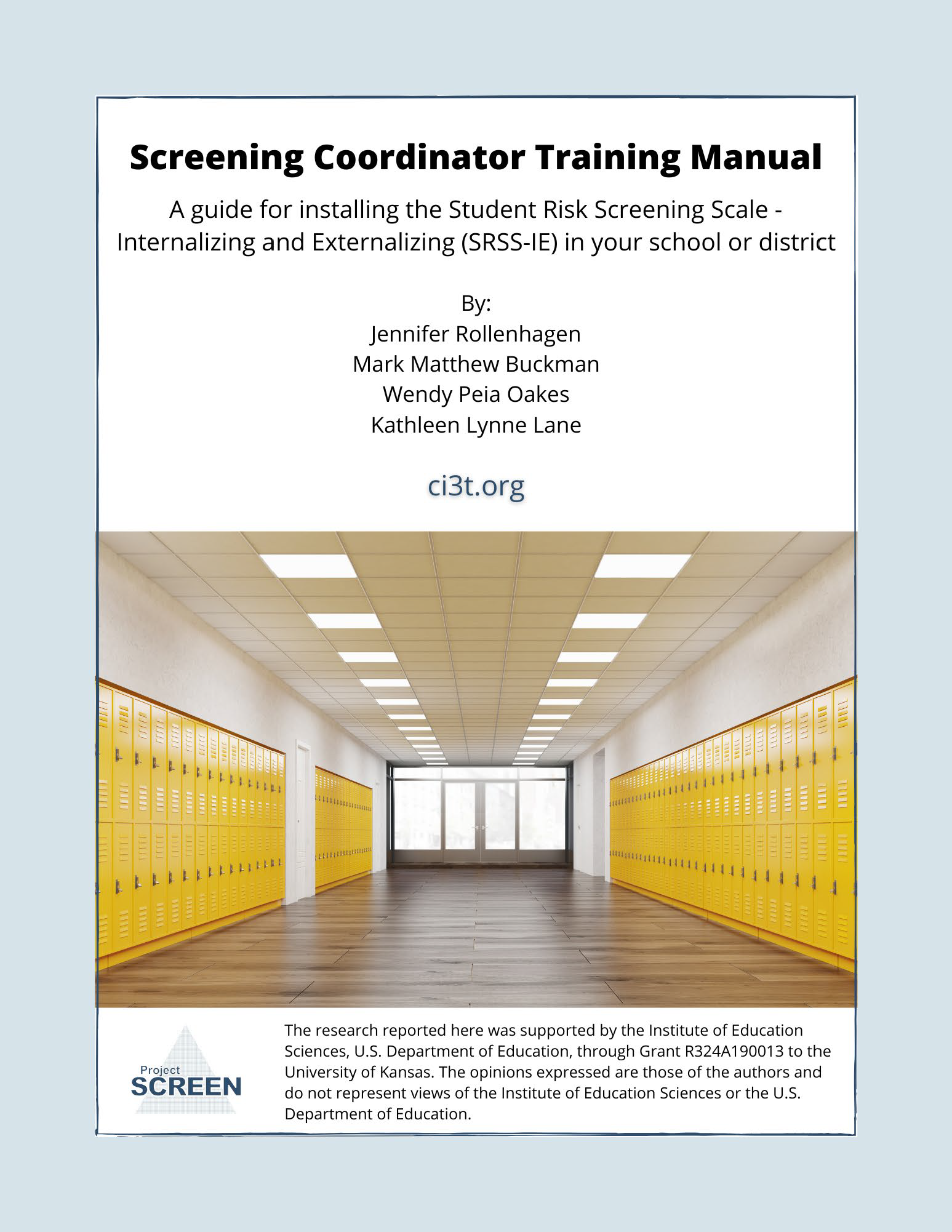 Screening Coordinator Training Manual: A Guide for Installing the SRSS-IE in your School or District